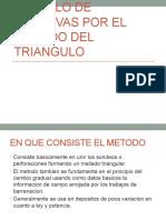 CALCULO DE RESERVAS POR EL METODO DEL TRIANGULO
