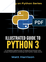 Illustrated Guide to Python 3 A Complete Walkthrough of Beginning Python with Unique Illustrations Showing how Python Really Works by Matt Harrison.epub
