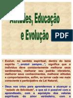 Atitudes Educacao E Evolucao