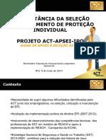 A IMPORTÂNCIA DA SELEÇÃO DE EQUIPAMENTO DE PROTEÇÃO INDIVIDUAL