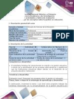 Guía de actividades y rúbrica de evaluación - Tarea 1-Reconocer los conceptos sobre la gestión en educación.