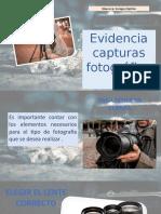 EVIDENCIAS CAPTURAS FOTOGRAFICAS
