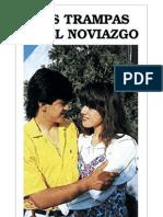 PEDRAZ Juan L., Tres Trampas en el Noviazgo, Buenas Prensa, 2000