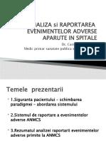 Carmen-Angeluta-ANALIZA-si-RAPORTAREA-EVENIMENTELOR-ADVERSE-APARUTE-IN-SPITALE.pptx