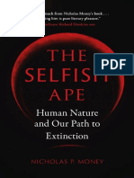 Nicholas P. Money - The Selfish Ape_ (Human Nature and Our Path to Extinction-Reaktion Books (2019)