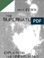 Explaining the Unexplained Hans Holzers