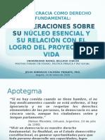 INFORME POSTDOCTORAL - URBE- DEMOCRACIA COMO DERECHO FUNDAMENTAL- NÚCLEO ESENCIAL - Jesús Caldera Ynfante, 2020