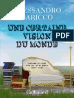 Alessandro Baricco- Une certaine vision du monde- Jericho