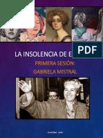 LA INSOLENCIA DE ESCRIBIR - GABRIELA MISTRAL.pdf