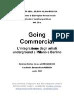 Bertram Niessen _ Going Commercial. L'integrazione degli artisti underground a Milano e Berlino