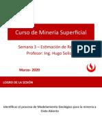 Unidad 1 - Semana 3  Estimacion de Recursos UPC Hugo Solis (3).pptx
