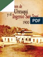 Imágenes de Urcuquí y el Ingenio San José 1900 - 1977