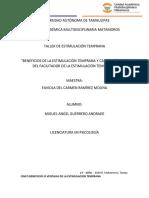 Beneficios de la Estimulación Temprana y Características del Facilitador