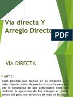 VIA DIRECTA Y ARREGLO DIRECTO
