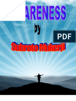 Awareness by Subroto Mukerji aka The Bushman