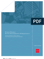 Project Finance - Recent Developments of Importance