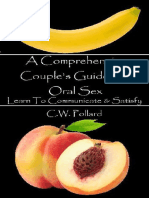 A Comprehensive Couple's Guide To Oral Sex - C.W. Pollard
