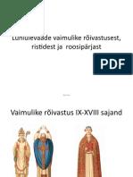 Lühiülevaade vaimulike rõivastusest, ristidest ja roosipärjast