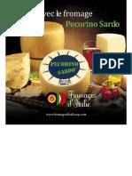 À table avec le fromage Pecorino Sardo