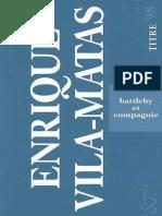 Enrique Vila-Matas - Bartleby et compagnie