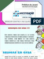 1º Caderno de Propostas para Ed. Infantil - BRINCAR DENTRO E NO QUINTAL DE CASA