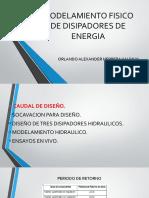 MODELAMIENTO FISICO DE DISIPADORES DE ENERGIA