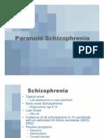 Paranoid Schizophrenia JT 06