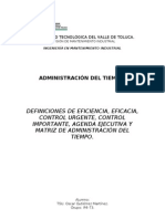 Definición de Eficiencia,eficacia,control urgente, control importante, agenda ejecutiva y matriz de administración del tiempo.
