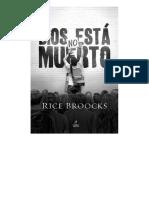 Rice Broocks - Dios no está muerto La evidencia de Dios en una época de incertidumbre_000.pdf