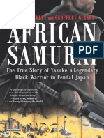 African Samurai The True Story of a Legendary Black Warrior in Feudal Japan by Thomas Lockley Geoffrey Girard (www.banzelo.com)