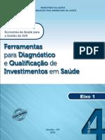 B14- Ferramentas para Diagnóstico e Qualificação de Investimentos em Saúde. Ministério da Saúde. 2015