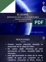 ÁLGEBRA - EC. TRASCENDENTES