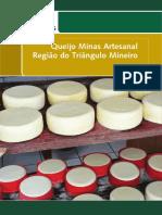 Queijo Minas Artesanal - Região do Triângulo Mineiro
