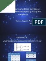 Circuitos semisumadores, sumadores completos, semirestadores y.pptx