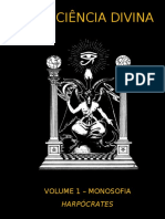 A Ciência Divina - Volume 1 - Monosofia (I)