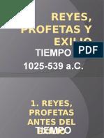 REYES PROFETAS Y EXILIO