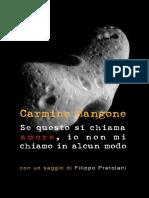 """Carmine Mangone, """"Se questo si chiama amore, io non mi chiamo in alcun modo"""", Ab imis, 2018"""