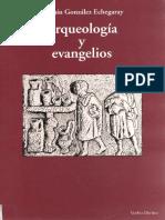 Arqueologia y Evangelio Joaquin Gonzalez Echegaraiy -.pdf