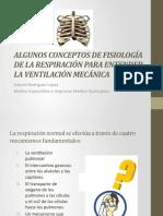 ALGUNOS CONCEPTOS DE FISIOLOGÍA DE LA RESPIRACIÓN PARA