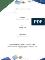 Paso 5 – Presentación resultados