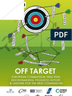 Off target - European Commission 2004-2009 Environmental Progress Report and Lessons for the Next Commission