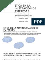 ETICA EN LA ADMINISTRACION DE EMPRESAS (1)