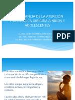 IMPORTANCIA DE LA ATENCIÓN PSICOLOGIA DIRIGIDA A NIÑOS.pptx