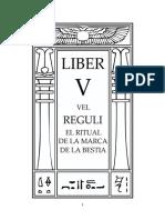 Aleister Crowley - Liber 5 - Liber V vel Reguli - El Ritual de la Marca de la Bestia