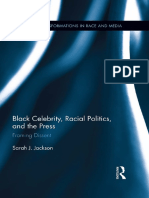[Routledge Transformations in Race and Media] Sarah J. Jackson - Black Celebrity, Racial Politics, and the Press_ Framing Dissent (2014, Routledge) - libgen.lc.pdf