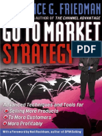 Go To Market Strategy_ Advanced Techniques and Tools for Selling More Products to More Customers More Profitably ( PDFDrive.com ).pdf