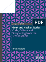 Brian Alleyne - Geek and Hacker Stories_ Code, Culture and Storytelling from the Technosphere-Palgrave Pivot (2018).pdf