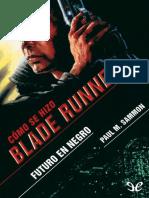 Futuro en negro Como se hizo Blade Runner.pdf
