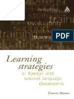 Ernesto Macaro - Learning Strategies in Foreign and Second Language Classrooms_ the Role of Learner Strategies-Continuum (2001)