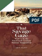 Ian M. Helfant - That Savage Gaze_ Wolves in the Nineteenth-Century Russian Imagination (2018, Academic Studies Press) - libgen.lc.pdf
